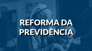 Reforma da Previdência (EC 103/2019) o que muda na sua aposentadoria? Confira o vídeo.